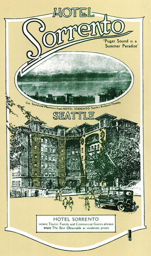 "An undated promotional brochure for the Sorrento Hotel shows off its unusual shape and elegant facade. In the 1920s, the hotel created the brochure to entice clientele that had faded since its heyday during the Alaska-Yukon-Pacific Exposition of 1909. The brochures touted ""the most wonderful panoramic view of any hotel in the world"" and its view restaurant, the Top O' the Town."