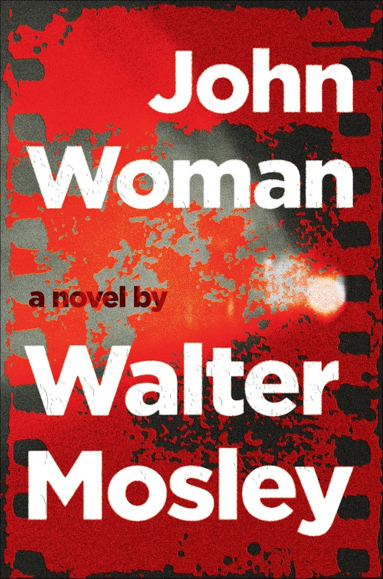 """John Woman"" by Walter Mosley (Grove Atlantic)"