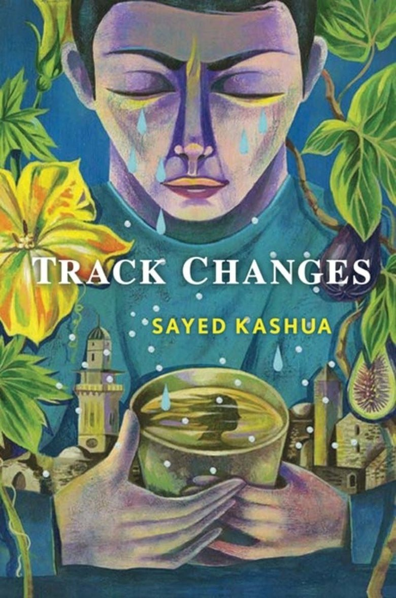"""Track Changes"" by Sayed Kashua. (Grove Press)"