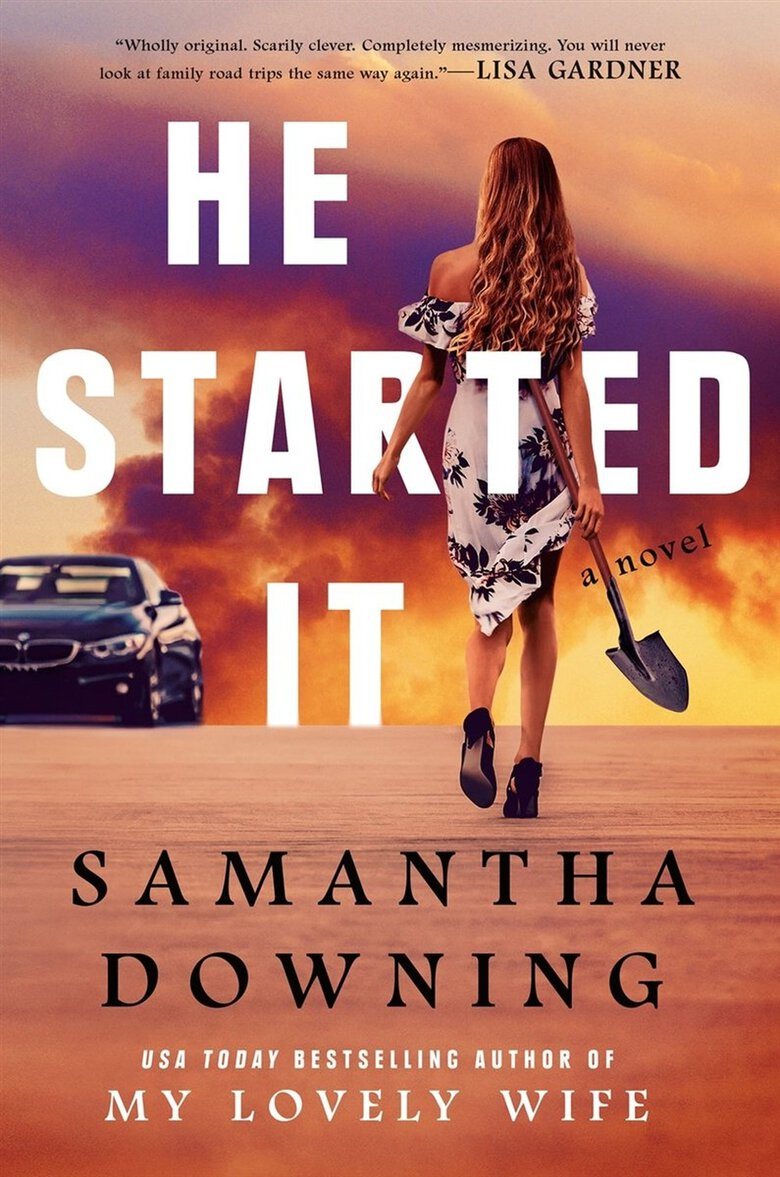 """He Started It"" by Samantha Downing (Berkley)"