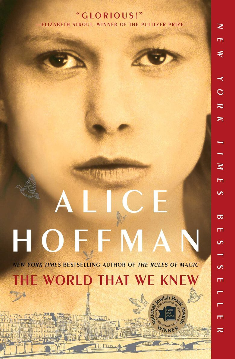 """""""The World That We Knew"""" by Alice Hoffman (Simon & Schuster)"""